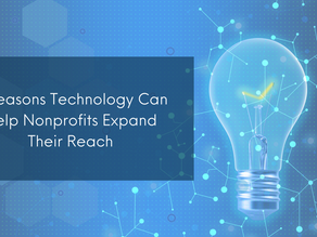 3 Reasons Technology can Help Nonprofits Expand Their Reach