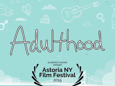 May 20, 2019- ADULTHOOD WINS Audience Award at Astoria Film Festival at Kaufman Studios!
