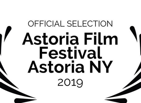 "April 11, 2019- ADULTHOOD receives ""Official Selection"" for Astoria Film Festival."
