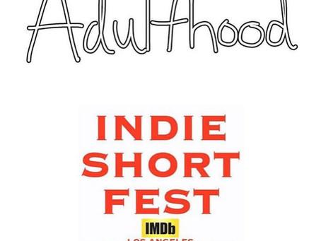 """Jan 2, 2019- ADULTHOOD nominated for """"Best TV Pilot"""" at LA International Film Festival."""