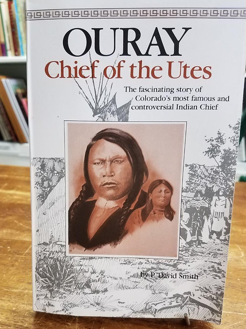 Ouray Chief of the Utes