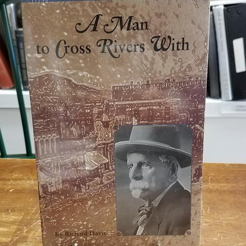 A man to Cross Rivers With