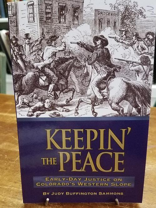 Keepin the Peace