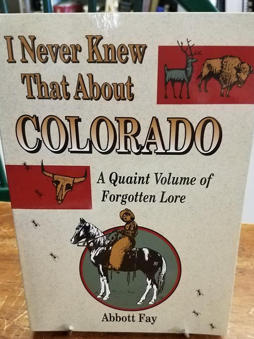 I Never Knew that About Colorado