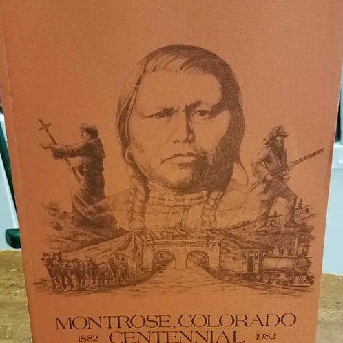 Montrose, Colorado Centennial