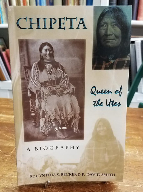 Chipeta Queen of the Utes
