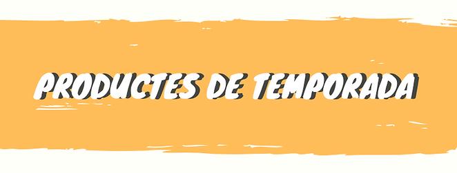 PRODUCTES DE TEMPORADA.png