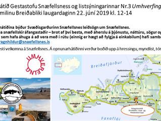 Opnunarhátíð Gestastofu Snæfellsness og listsýningarinnar Nr.3 Umhverfing verður í félagsheimilinu B