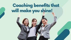 Coaching benefits that will make you Shine!