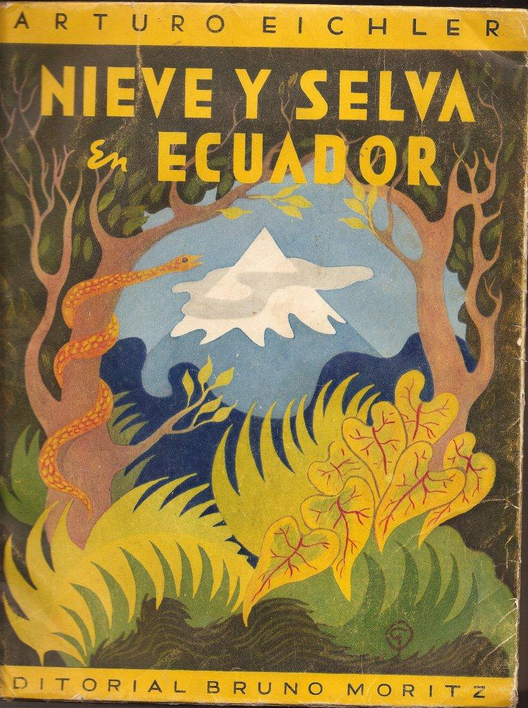 In 1952, Bruno Moritz published this book in Ecuador with great success_  Arturo Eichler's book, _Ni