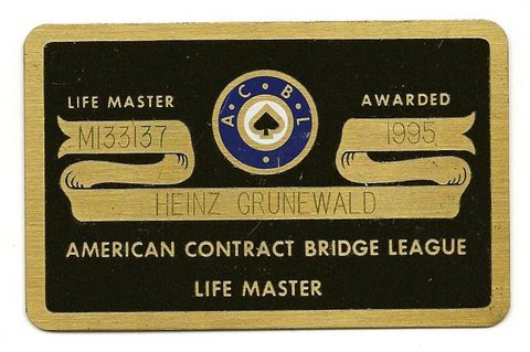Heinz Grunewald's prized achievement of the Life Master, awarded by the ACBL -- 1995