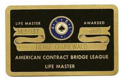 Heinz Grunewald's prized achievement of the Life Master, awarded by the ACBL -- 1995