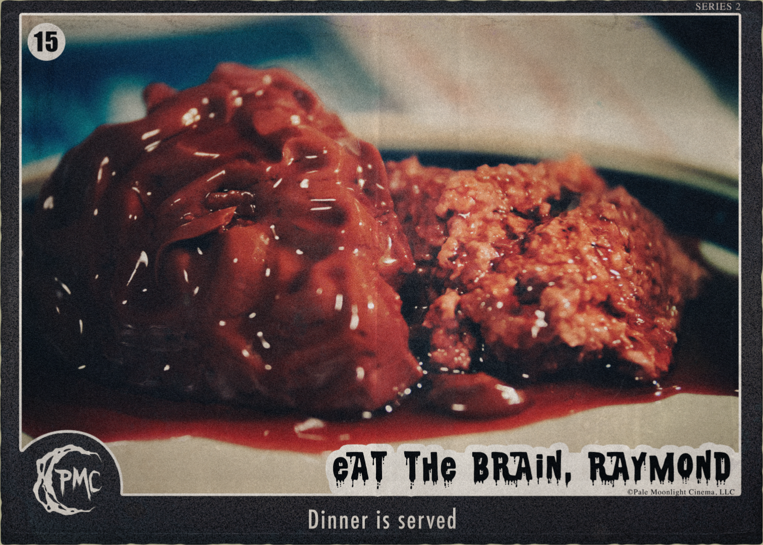 15 Eat the Brain Raymond BTS front