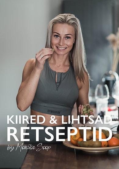 KIIRED & LIHTSAD retseptid