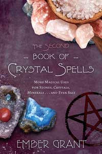 Second Book of Crystal Spells by Ember Grant