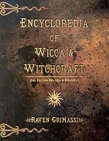 Encyclopedia of Wicca and Witchcraft by Raven Grimassi