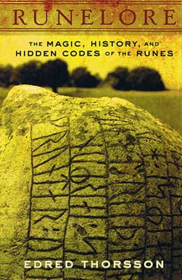 Runelore, Handbook of Esoteric Runology by Edred Thorsson