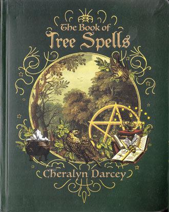 Book of Tree Spells by Cheralyn Darcey