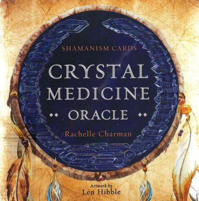 Crystal Medicine oracle by Rachelle Charman