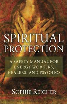 Spiritual Protection by Sophie Reicher