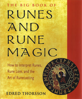 Runes & Rune Magic, Big Book Of by Edred Thorsson
