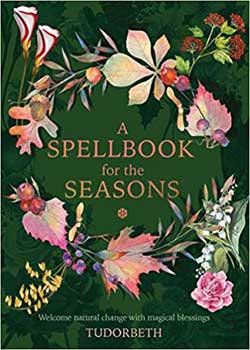 Spellbook for the Seasons (hc) by Sarah Coyne