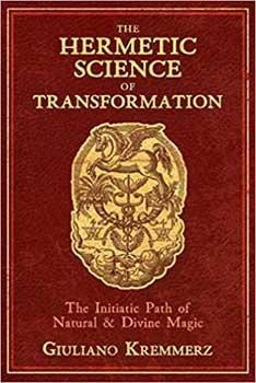 Hermetic Science of Transformation (hc) by Giuliano Kremmerz