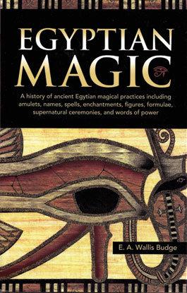 Egyptian Magic (hc) by E A Wallis Budge