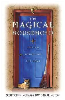 Magical Household by Scott Cunningham & David Harrington