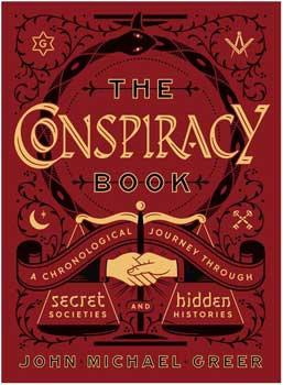 Conspiracy Book (hc) by John Michael Greer