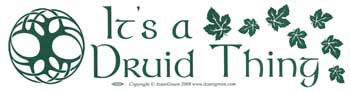 It's A Druid Thing bumper sticker