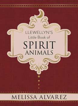 Little Book of Spirit Animals (hc) by Melissa Alvarez