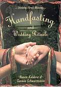 Handfasting & Wedding Rituals by Kaldera/ Schwartzstein