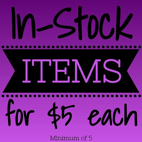 $5 In-Stock Items