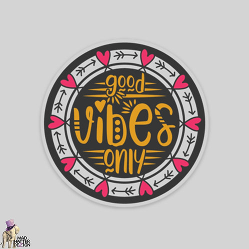 """WS: Good Vibes Only (3"""")"""