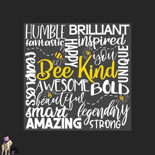 """WS: Bee Kind Subway Art (4"""")"""