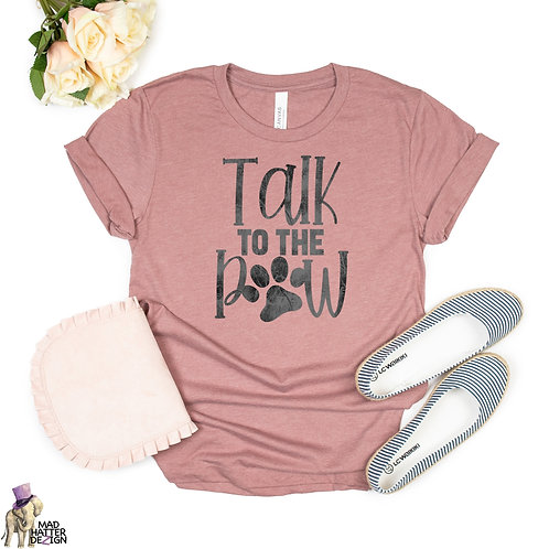WS: Talk To The Paw Tee