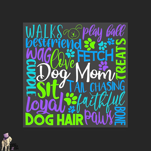 "WS: Dog Mom Subway Art (4"")"