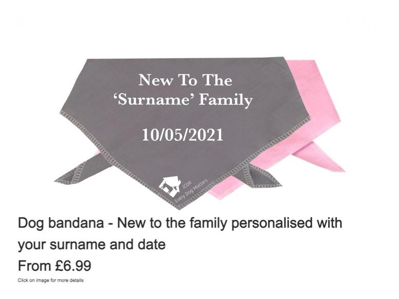 """Dog Bandana - """"New to the family"""" personalised"""