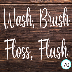 floss, flush