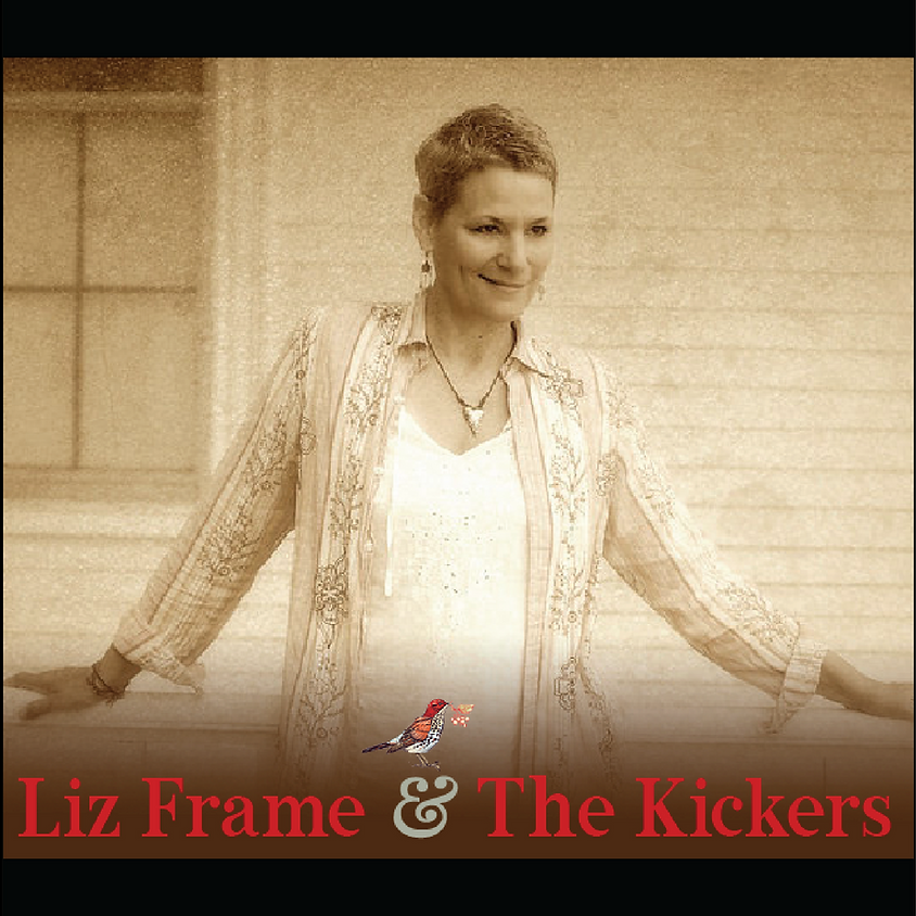 Liz Frame and the Kickers • Red Mill • Tippecanoe