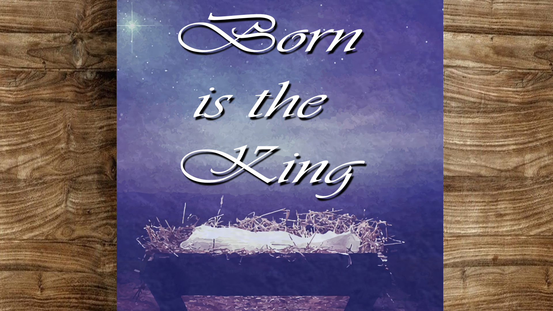 Born Is the King 2019