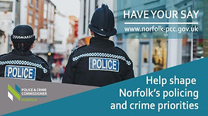 It's time to have your say on the future of   policing in Norfolk.