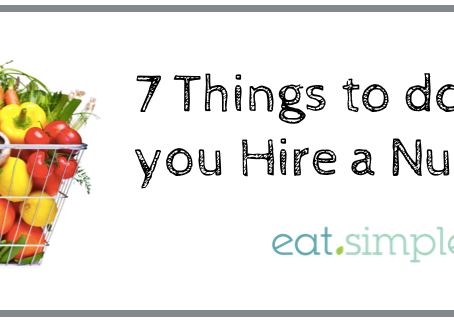 7 Things to do Before Hiring a Nutritionist