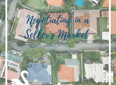 5 Home Buyer Tips | Negotiating in a Seller's Market