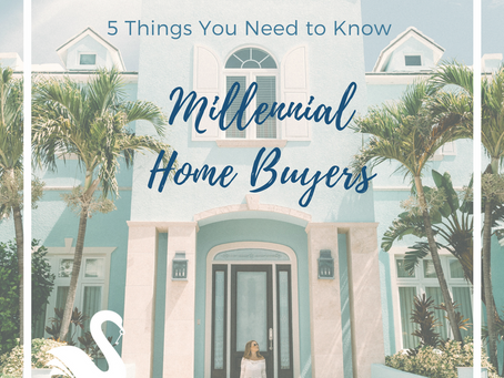 5 Things You Need to Know | Millennial Home Buyers in Orange County