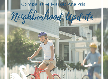 Comparative Market Analysis in Real Estate | Neighborhood Update