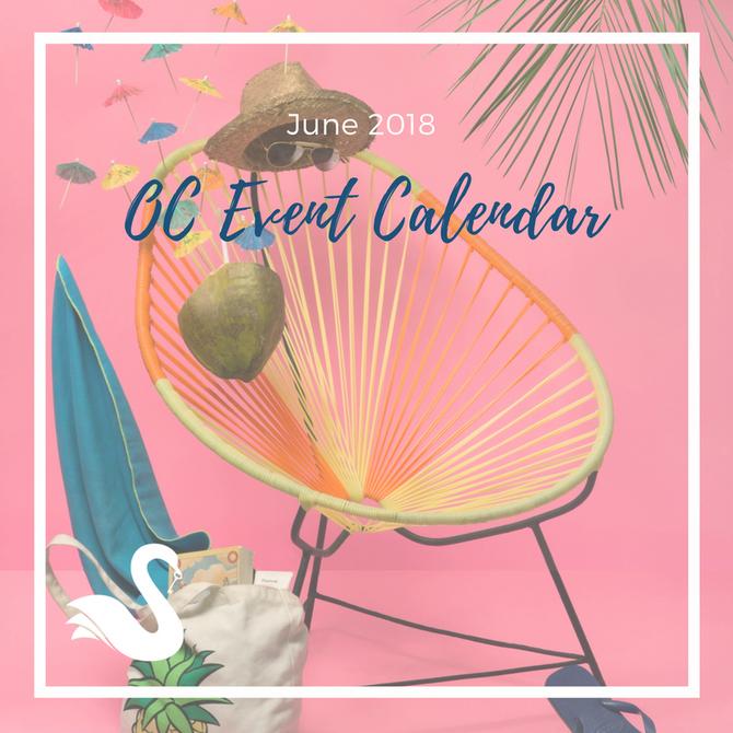 ORANGE COUNTY event calendar   June 2018