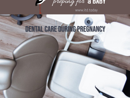 Say Ahh: Dental Care During the Pregnancy