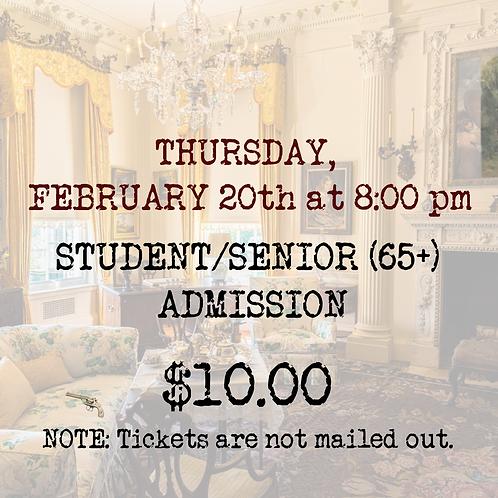 STUDENT/SENIOR ADMISSION: Thursday, February 20th (preview)